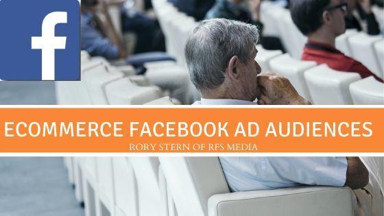 Facebook Ad Audiences
